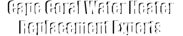 Cape Coral Water Heater Replacement Experts-1-We do Water Heater Installation and Repair, Natural Gas Water Heaters, 24/7 Emergency Water Heater Service and Maintenance, Hybrid Water Heaters, Water Heater Expansion Tank, Commercial Water Heater Services, Tankless Water Heaters Installations, and more